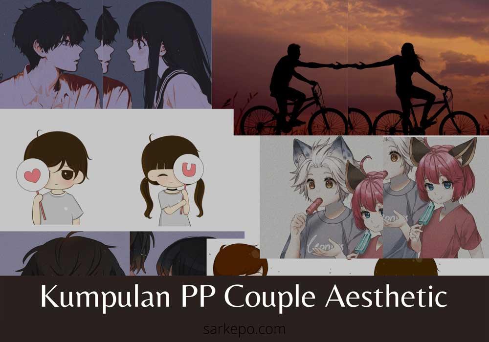 pp couple estetik
